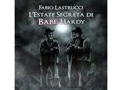 """Presentazione """"L'Estate Segreta Babe Hardy"""" Fabio Lastrucci"""