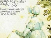 """passi Austenland.Passeggiate ispirate """"Jane Austen. luoghi amici"""""""