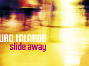 """MAURO FALARDO esce secondo album """"SLIDE AWAY"""" (IRMA RECORDS)"""