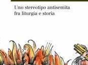 "Intervista Daniele Menozzi, autore ""Giudaica perfidia"", l'antisemitismo liturgia storia"