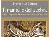 """LIBRI DEGLI ALTRI n.93: L'inesplicabile relativo altre evenienze della vita. Franca Rizzi Martini, mantello zebra"""""""