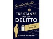 """""""Tre stanze delitto"""" Sophie Hannah"""