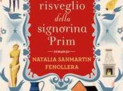 """risveglio della signorina Prim"""" Natalia Sanmartin Fenollera"""