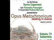 "13/09/2014: reading musicale ""Opus Metachronicum"" Padova, Ass. Cult. Fantalica"