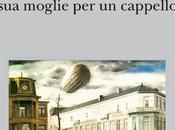 L'UOMO SCAMBIO' MOGLIE CAPPELLO Oliver Sacks