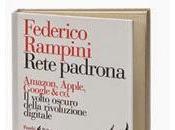 Nuove uscita Feltrinelli Federico Rampini Rete padrona