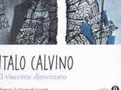 Italo Calvino: visconte dimezzato