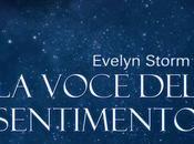[Novità] voce sentimento, Evelyn Storm