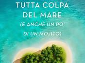 """Presentazione """"Tutta Colpa Mare anche Mojito)"""" Chiara Parenti"""