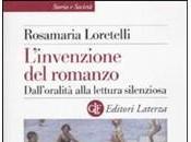 Rosamaria Loretelli, L'invenzione romanzo