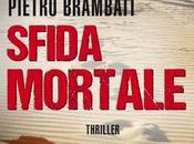"""Sfida mortale"" Pietro Brambati"