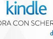 Offerta Amazon: nuovo Kindle schermo touch!