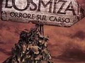 Julian Gudowski L'Osmiza: orrore Carso