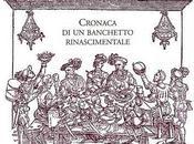 A.D. 1655 Cronaca Banchetto castello, raccontato maestro cucina.