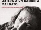"""""""Lettera bambino nato"""" Oriana Fallaci"""