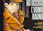 """Edizioni nuovo libro Davide Rosa: """"Detective Smullo ucciso l'Uomo Ragno"""""""