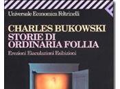 Storie ordinaria follia Charles Bukowski