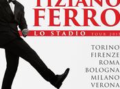 TIZIANO FERRO STADIO TOUR 2015 tutte info
