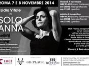 ROMA: SOLO ANNA Lidia Vitale interpreta Anna Magnani Novembre 2014