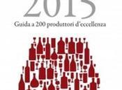 Vignaioli vini d'Italia, ecco Guida 2015.