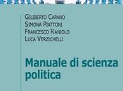 GILIBERTO CAPANO, SIMONA PIATTONI, FRANCESCO RANIOLO, LUCA VERZICHELLI Manuale scienza politica, Mulino