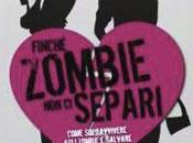 """Letture risate) apocalittiche: """"Finché Zombie Separi"""""""