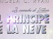 "Anteprima: Principe Neve"" Angela Ryan"