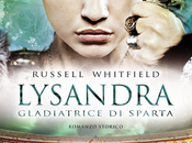 RECENSIONE: Lysandra gladiatrice Sparta Russell Whitfield