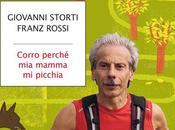 Corro perchè mamma picchia Giovanni Storti Franz Rossi