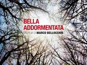 Bella addormentata Bellocchio, 2012