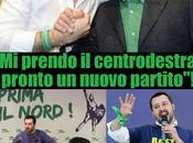"Matteo Salvini: prendo centrodestra""!"