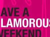 """Have Glamorous Weekend"" Napoli novembre"