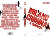 anteprima «Milano Criminale romanzo» Paolo Roversi.