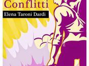 """ANTEPRIMA: leggi primi capitoli """"CONFLITTI"""", libro della serie SISTERS Elena Taroni Dardi."""