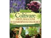 Coltivare Orti, Balconi Giardini Ecologici. Libro Gomez Quico Barranco