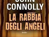 """Nuove Uscite rabbia degli angeli"""" John Connolly"""