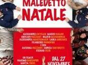 OGNI MALEDETTO NATALE Giacomo Ciarrapico, Mattia Torre Luca Vendruscolo (2014)