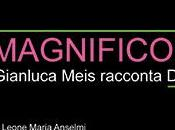 MAGNIFICO DELIRIO Gianluca Meis racconta Rettore