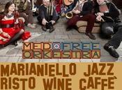 MedFree Orkestra Live, sabato Dicembre 2014 Marianiello Jazz Caffe' Piano Sorrento (NA).