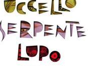David Almond, Dave McKean, Topo Uccello Serpente Lupo, edizioni