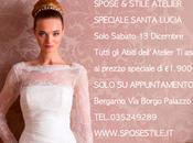 SPOSE STILE... Promozione Santa Lucia Atelier!