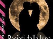 Anteprima: Baciati dalla luna Marco Canella