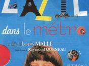 """""""Zazie metrò"""" Louis Malle: caleidoscopica trasposizione cinematografica dell'omonimo romanzo Raymond Queneau."""