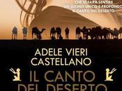 Nuova uscita: canto deserto Adele Vieri Castellano