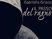[Recensione] passo ragno Gabriella Grieco