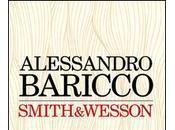 """Recensione: """"Smith Wesson"""" Alessandro Baricco"""