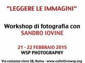 Leggere immagini: workshop fotografia Sandro Iovine 21-22 febbraio