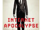 "Nuove Uscite ""Internet Apocalypse"" Wayne Gladstone"