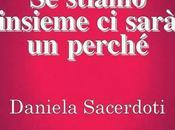 "Anteprima: STIAMO INSIEME SARÀ PERCHÉ"" Daniela Sacerdoti"