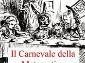 CARNEVALE DELLA MATEMATICA N.81 ULTIMA CALL PAPERS